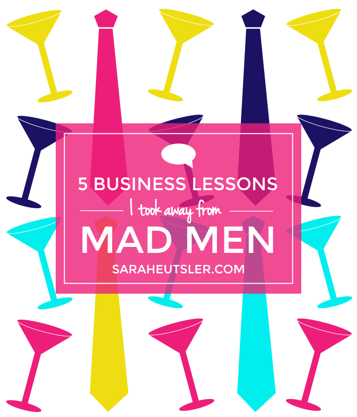 5 Business Lessons I Took Away from Mad Men