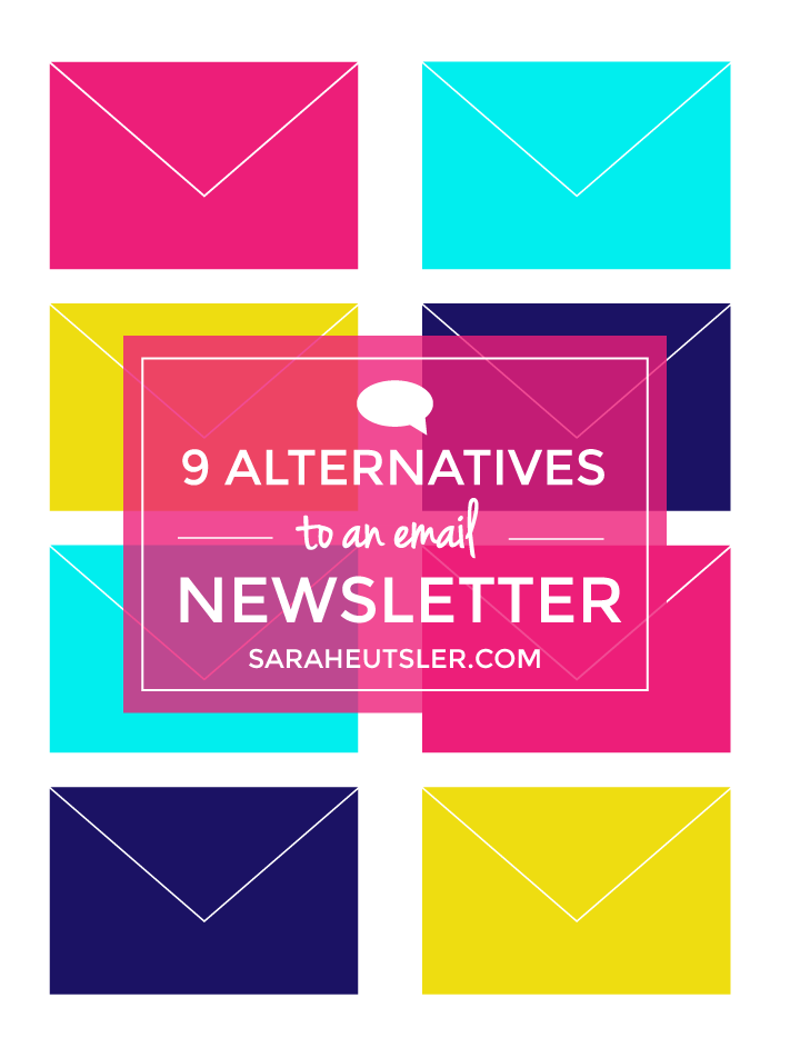 9 Alternatives to an Email Newsletter